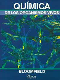 Qu mica de los organismos vivos bloomfield m molly 9789681839840 librer a limusa - Estructuras libros vivos ...